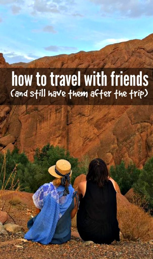 Traveling is exciting, life-changing, wonderful... and stressful. Don't let it get the best of your friendships! Read on for advice on how to travel with friends - and still have them by the time you get home.