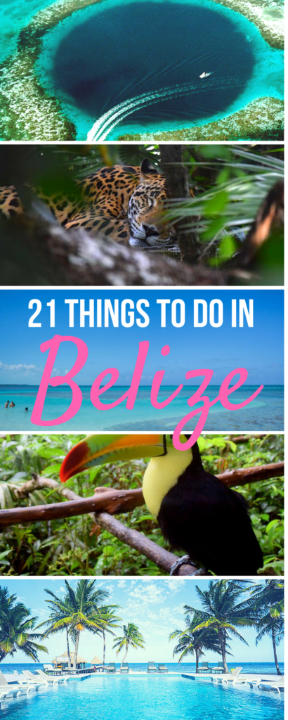 The Belize Bucket List 21 Epic Things To Do In Belize