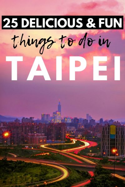 Planning a trip to Taiwan? Check out my guide to the most tasty, fun things to do in Taipei (and day trips from Taipei you can't miss), to help you plan the perfect Taipei itinerary!