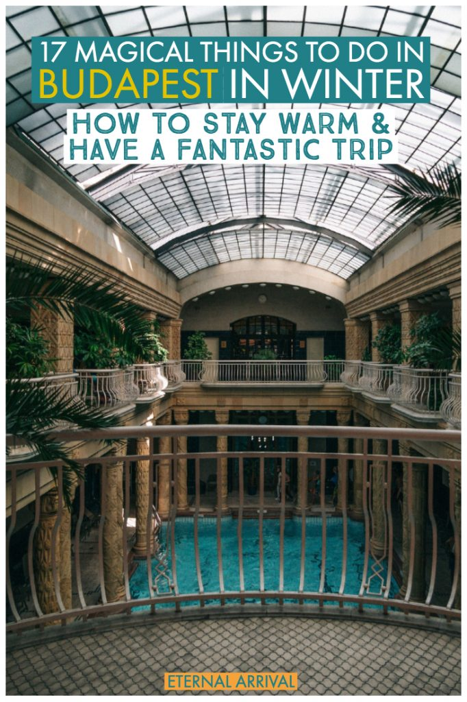 Going to spend winter in Budapest? Here are my top things to do in Budapest in winter, from thermal baths to Budapest Christmas markets to mulled wine to hearty Hungarian food and beyond! All the best things to do in Budapest in December, January, and February.