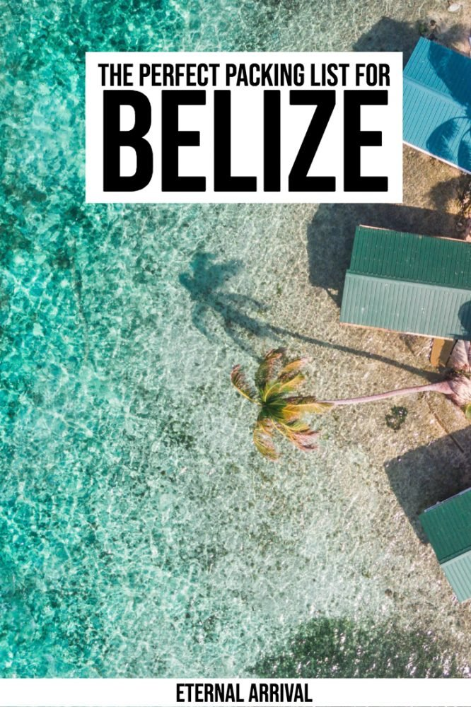 34b702d9e31c Belize Packing List: What You Definitely Need to Pack for Belize ...